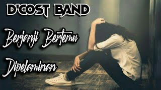 Download lagu D Cost Band Berjanji Bertemu Di Pelaminan Mp3