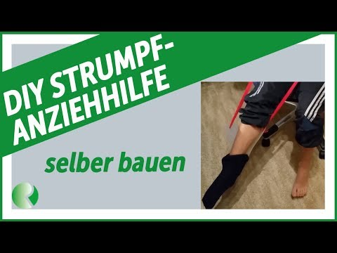 DIY - Strumpf Anziehhilfe selber bauen 👍 Socken Trick / Rheuma-Liga