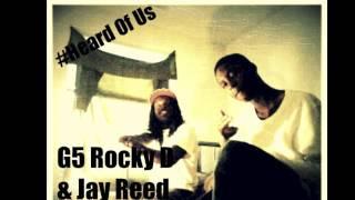 Heard Of Us- Rocky D Ft Jay Reed