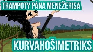 Trampoty Pána Menežerisa 04 - Kurvahošimetriks