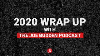 The Joe Budden Podcast - 2020 Year End Wrap Up with The Joe Budden Podcast