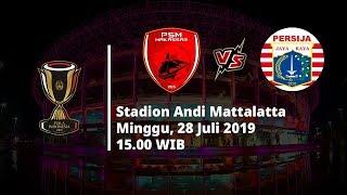 VIDEO Live Streaming RCTI Final Piala Indonesia Persija Jakarta Vs PSM Makassar, Hari Ini