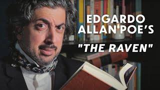 """Edgardo Allan Poe's """"The Raven"""""""