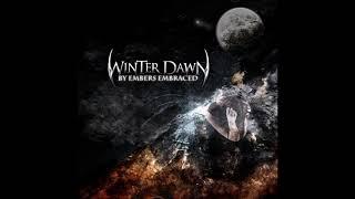 Winter Dawn - By Embers Embrace {Full Album}
