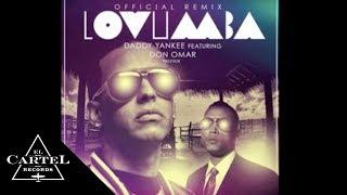 Daddy Yankee ft. Don Omar - Lovumba (Remix) [Audio Oficial]