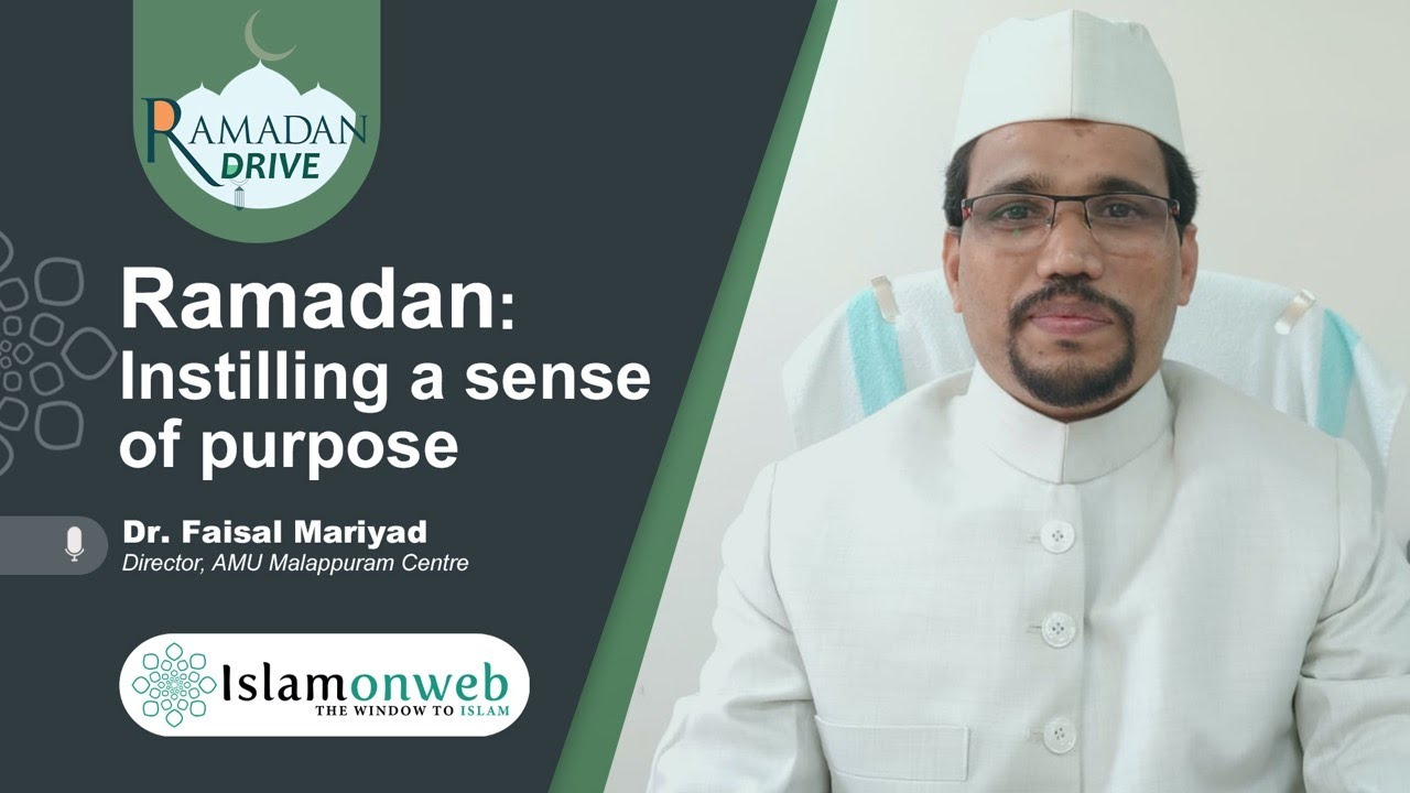 Ramdan: Instilling A Sense Of Purpose | Dr. Faisal Mariyad | Islamonweb Ramdan Drive Day 22