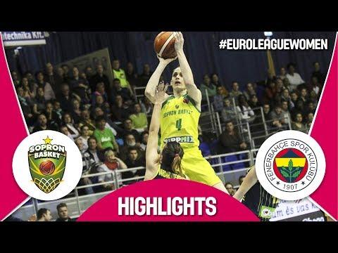 Sopron Basket v Fenerbahce – Highlights – Quarter-Finals – EuroLeague Women 2017-18