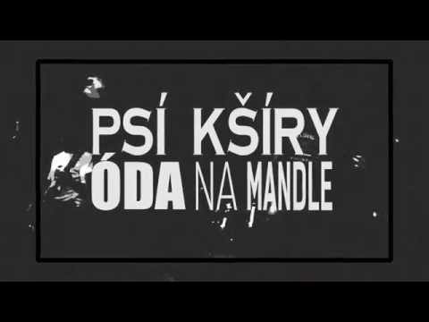 Psí Kšíry - Psí Kšíry - Óda na mandle (OFICIÁLNÍ LYRICS VIDEO)