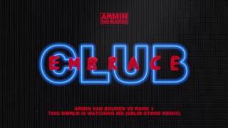 Armin van Buuren vs Rank 1 - This World Is Watching Me (Solid Stone Extended Remix)