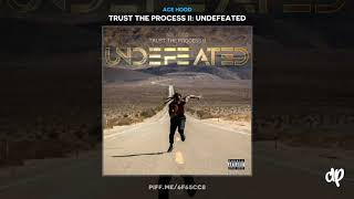 Ace Hood - Bag Play [Trust The Process II]