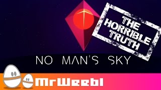 No Man's Sky - The Horrible Truth | Parody | Mr Weebl