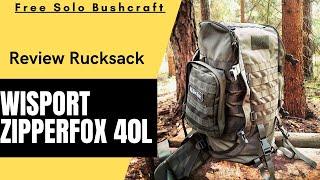 Kleines Review zum Wisport Zipperfox in40l - Mein Rucksack für Tagestouren | Bushcraft deutsch