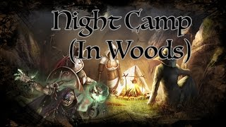 D&D Ambience -  Night Camp in Woods
