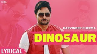 Dinosaur Lyrical Video - Harvinder Cheema | The Boss | New Punjabi Song 2020 | Saga Music