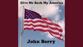 Give Me Back My America