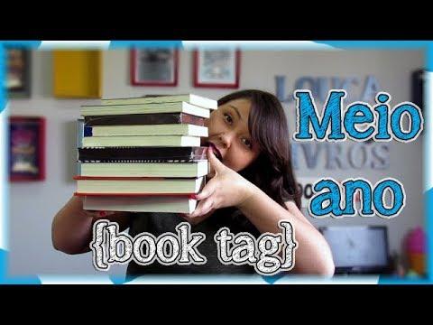 Meio Ano {book tag Original} | Louca dos livros 2018