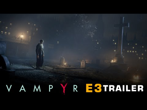 [E3 2016] Vampyr - E3 Trailer thumbnail