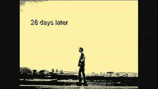 28 Days Later OST   East Hastings