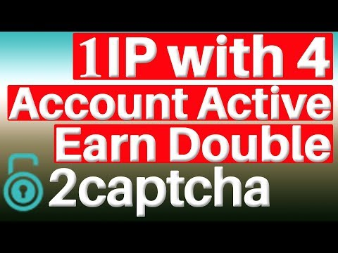 How to Earn $5-10$ dollars with 2captcha bot on android 2018