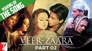 Making of Songs | Part 2 | Veer-Zaara