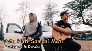 Download lagu Satu Hati Sampai Mati Ria Mustika Ft Dendra Mp3
