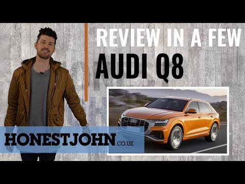 Car Review In A Few | New Audi Q8 2018 - Brilliant, But Is It Brash Enough?