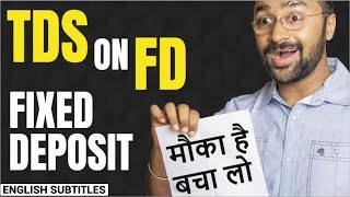 How to SAVE TDS on FD😠 (Fixed Deposit)| Important Financial Advice