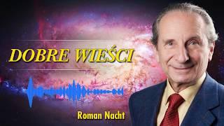 Dobre Wieści – Roman Nacht – Wszechobecne życie – 17.11.2019