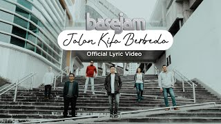 Lirik Lagu dan Chord Kunci Gitar Base Jam - Jalan Kita Berbeda