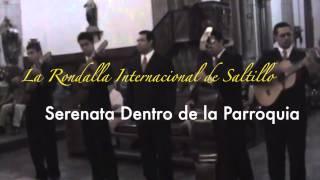 preview picture of video 'La Rondalla Internacional de Saltillo, Serenata, Noche de Ronda, Edo de Jalisco'