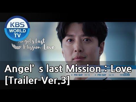 Angel's Last Mission: Love | 단 하나의 사랑 [Trailer-Ver.3]