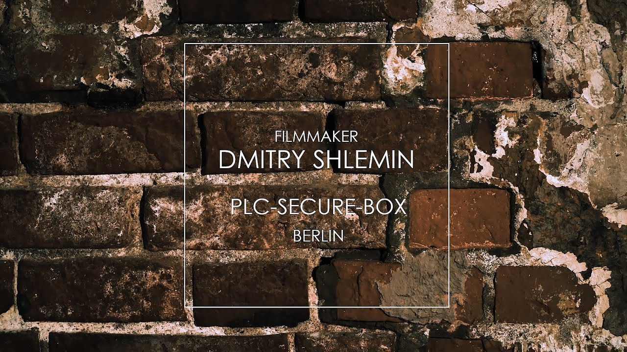 PLC SEQURE BOX Dmitry Shlemin Filmmaker Дмитрий Шлемин +79261271277