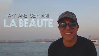 تحميل اغاني Aymane Serhani - La Beauté Avec Amine La Colombe (Clip Selfie) MP3