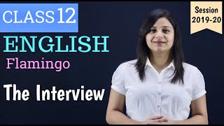 the interview class 12 in hindi | WITH NOTES