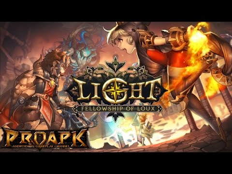 Light: Fellowship of Loux Gameplay iOS / Android