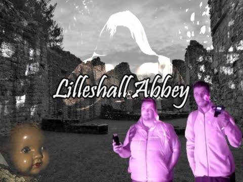 Lilleshall Abbey, Shropshire Ghost Hunt