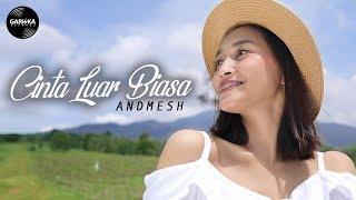 ANDMESH   CINTA LUAR BIASA (Cover By Gita Trilia)