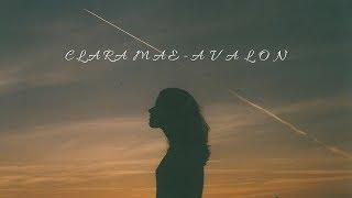 Clara Mae   Avalon (Lyrics)