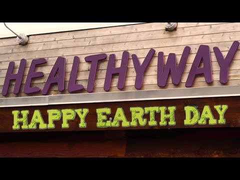 Video Healthyway Natural Foods Market Celebrates Earth Day
