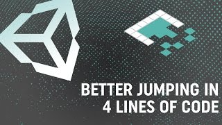 Better Jumping in Unity With Four Lines of Code