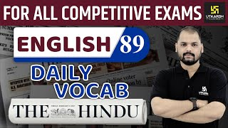 Daily The Hindu Vocab #89   11 November 2019   For All Competitive Exams   By Ravi Sir