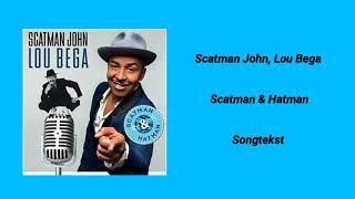 Scatman John, Lou Bega – Scatman & Hatman Karaoke ( songtekst Video)