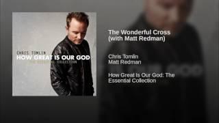The Wonderful Cross (with Matt Redman)