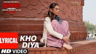 Bhoomi : Kho Diya Lyrical Song | Sanjay Dutt, Aditi Rao