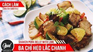 [afoodvn] - Cách Làm Thịt Heo Ba Chỉ Lắc Chanh | How To Make Shaken Pork Belly With Lime