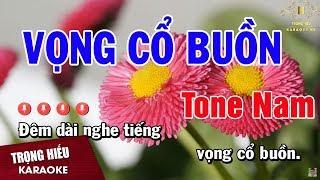 karaoke-vong-co-buon-tone-nam-nhac-song-trong-hieu