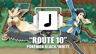 """""""Route 10"""" Pokémon Black/White Remix"""