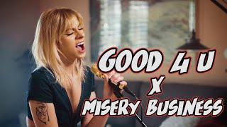 """Good 4 U"" / ""Misery Business"" MASHUP"