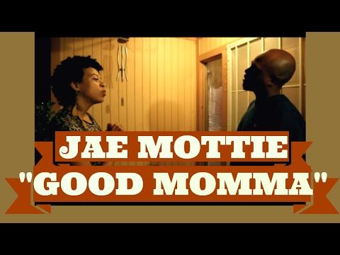 "Jae Mottie – ""Good Momma"": Music"