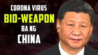 Coronavirus ganito pala KADELIKADO | Ginawa ng China?